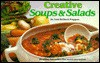 Creative Soups and Salads - Lou Seibert Pappas