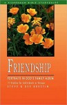 Friendship: Portraits in God's Family Album - Steve Brestin, Dee Brestin