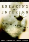 Breaking and Entering: Burglars on Burglary - Paul F. Cromwell, James N. Olson