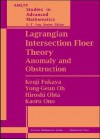 Lagrangian Intersection Floer Theory: Anomaly And Obstruction - Kenji Fukaya