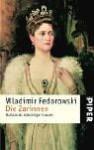 Die Zarinnen: Rußlands mächtige Frauen - Wladimir Fedorowski, Enrico Heinemann, Cäcilie Plieninger