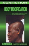 Body Modification (Extreme Customs) - Anne Schraff