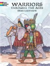 Warriors Through the Ages - Bruce Lafontaine