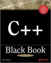 C++ Black Book: A Comprehensive Guide to C++ Mastery - Steven Holzner