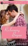 Reclaiming Brynn: Heart of the City (Hometown Romance) - Susan Crawford