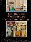 Dollhouse Furniture You Can Make - Ruth Glick, Nancy Baggett