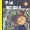 Mae Jemison - Thomas Streissguth, James Gerard