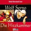 Die Hitzkammer - Wolf Serno, Detlef Bierstedt, Lübbe Audio