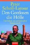 Den Gottlosen die Hölle. Der Islam im zerfallenden Sowjetreich. - Peter Scholl-Latour