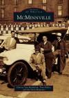 McMinnville (Images of America: Oregon) - Christy Van Heukelem, Tom Fuller, The News-Register