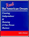 The Real American Dream, Creating Independence & Running a One-Person Business - Sally Petersen
