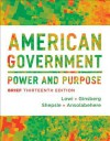American Government: Power and Purpose - Theodore J Lowi, Benjamin Ginsberg, Kenneth A Shepsle, Stephen Ansolabehere