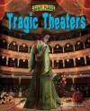 Tragic Theaters - Natalie Lunis
