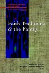 Faith Traditions and the Family - Airhart, Airhart