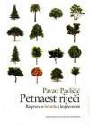 Petnaest riječi: Rasprave o hrvatskoj književnosti - Pavao Pavličić