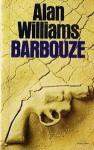Barbouze - Alan Williams