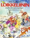 Loikkeliinin matka lumen maahan - Leena Laulajainen, Jukka Lemmetty