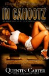 In Cahootz (Triple Crown Publications Presents) - Quentin Carter