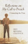 Reflections on My Call to Preach - Fred B. Craddock