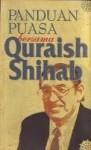 Panduan Puasa bersama Quraish Shihab - M. Quraish Shihab