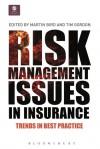 Risk Management Issues in Insurance - Martin Bird, Tim Gordon