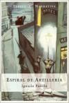 Espiral De Artilleria / Artillery Spiral - Ignacio Padilla
