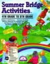 Summer Bridge Activities: 4th Grade to 5th Grade - Julia Ann Hobbs, Carla Fisher, Michele Vanleeuwen