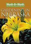Month-By-Month Gardening in Nebraska - Melinda Myers