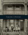 Carlton: A History - Peter Yule