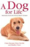 Dog for Life - Claire Bessant, Bradley Viner, Peter Neville