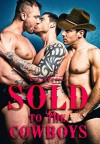 Sold To The Cowboys - Michale Bryson