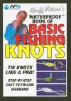 Geoff Wilson's Waterproof Book of Basic Fishing Knots - Geoff Wilson