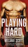 Playing Hard (New York Saints) - Melanie Scott