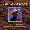 Buffalo Days - Diane Hoyt-Goldsmith