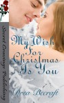 My Wish For Christmas Is You - Drea Becraft