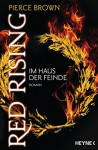Red Rising - Im Haus der Feinde: Roman (Red-Rising-Trilogie 2) - Pierce Brown, Bernhard Kempen
