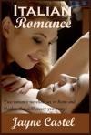 Italian Romance - Jayne Castel
