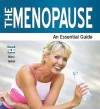 The Menopause - An Essential Guide - Nicci Talbot