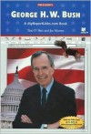 George H. W. Bush - Tim O'Shei, Joe Marren