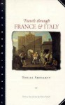 Travels Through France and Italy - Tobias Smollett, Osbert Sitwell