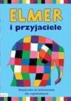 Elmer i przyjaciele. Książeczka do kolorowania dla najmłodszych - David McKee