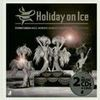 Holiday on Ice: Magic Moments - Edel EarBOOKS