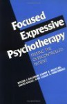 Focused Expressive Psychotherapy: Freeing the Overcontrolled Patient - Roger J. Daldrup, Larry E. Beutler, David E. Engle, Leslie S. Greenberg
