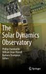 The Solar Dynamics Observatory - Phillip Chamberlin, William Dean Pesnell, Barbara Thompson