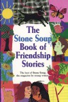 The Stone Soup Book of Friendship Stories - Gerry Mandel