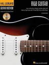 R&B Guitar Method: Learn to Play Classic Rhythm and Blues Guitar with Step-by-Step Lessons and 31 Great Songs - Dave Rubin