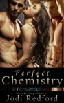 Perfect Chemistry - Jodi Redford