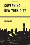 Governing New York City: Politics in the Metropolis - Wallace Sayre, Herbert Kaufman