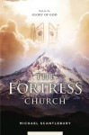 The Fortress Church - Michael Scantlebury