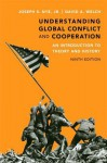 Understanding Global Conflict and Cooperation: An Introduction to Theory and History Plus Mysearchlab with Etext -- Access Card Package - Joseph S. Nye Jr., David A. Welch